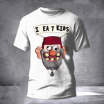 I Eat Kids Shirt Funny Halloween Adults T-Shirt Mens Womens