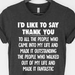 I'd Like To Say Thank You Shirt Cool Sayings For Shirts Gift Ideas For Friends