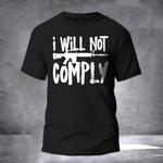 I Will Not Comply Shirt 2Nd Amendment Gun AR Shirt For Men