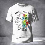 Mental Health Matters Shirt Mental Health Awareness Month Clothing
