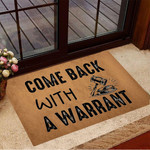 Come Back With A Warrant Doormat Humorous Funny Welcome Mat Front Door Entrance Mat