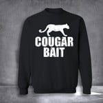 Cougar Bait Sweatshirt Funny Cougar Bait Crewneck Sweatshirt Mens