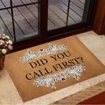 Did You Call First Mat Doormat Funny Doormat Sayings Front Door Welcome Mat Gift