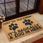 Just So You Know It's Basically A Zoo In Here Doormat Funny Welcome Mats Gifts For New House