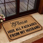 Please Hide All Packages From My Husband Doormat Hilarious Doormat Home Decor