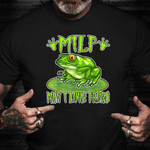 Milf Man I Love Frogs Shirt Graphic Tee Funny Gift Ideas For Friends