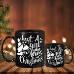 This Girl Loves Christmas Mug Just A Girl Who Loves Christmas Mug Gifts For Older Sister