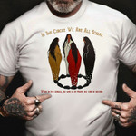 In The Circle We Are All Equal T-Shirt Equality Justice Shirt Honor People Rights