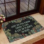 Cactus Just So You Know There's Like A Lot Of Plants In Here Doormat Floral Doormat House Decor