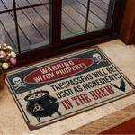 Warning Witch Property Trespassers Will Be Used Ad Ingredients In The Drew Doormat