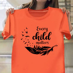 Every Child Matters Shirt Residential School Event Shirt Canada Orange Shirt Day 2021 Clothing