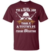I Am A Crane Operator Gifts Apparel