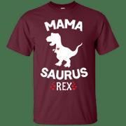 Mama-Saurus Dinosaur Rex Mother Day For Mom Gift Mama Apparel