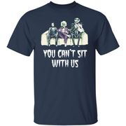 You Can't Sit Us Horror Halloween Movie Shirt