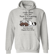 A wise woman once said fuck it i'm getting a raccoon shirt