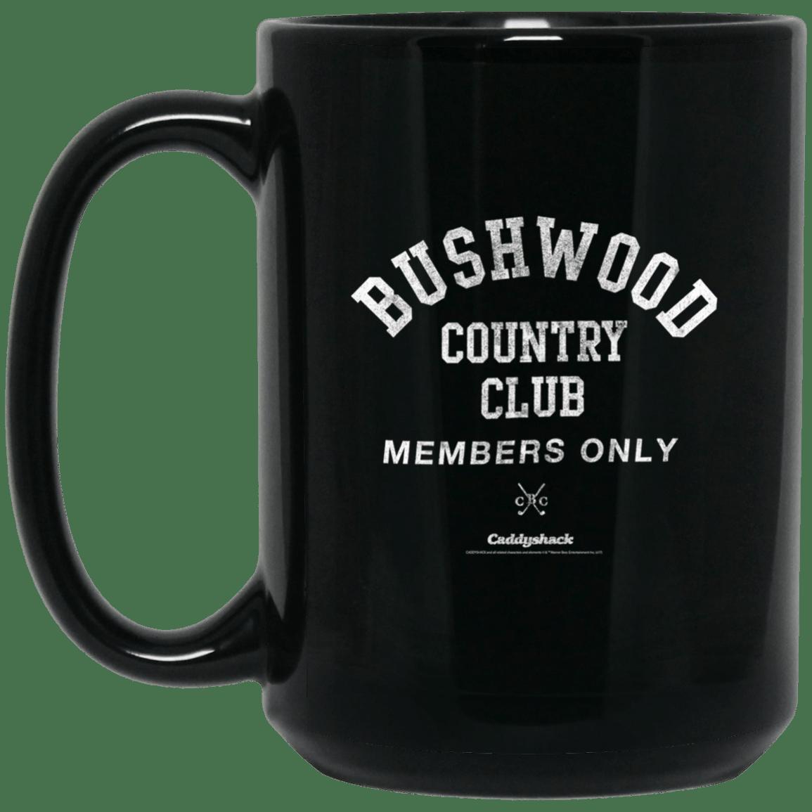 Caddyshack bushwood country club members only mug