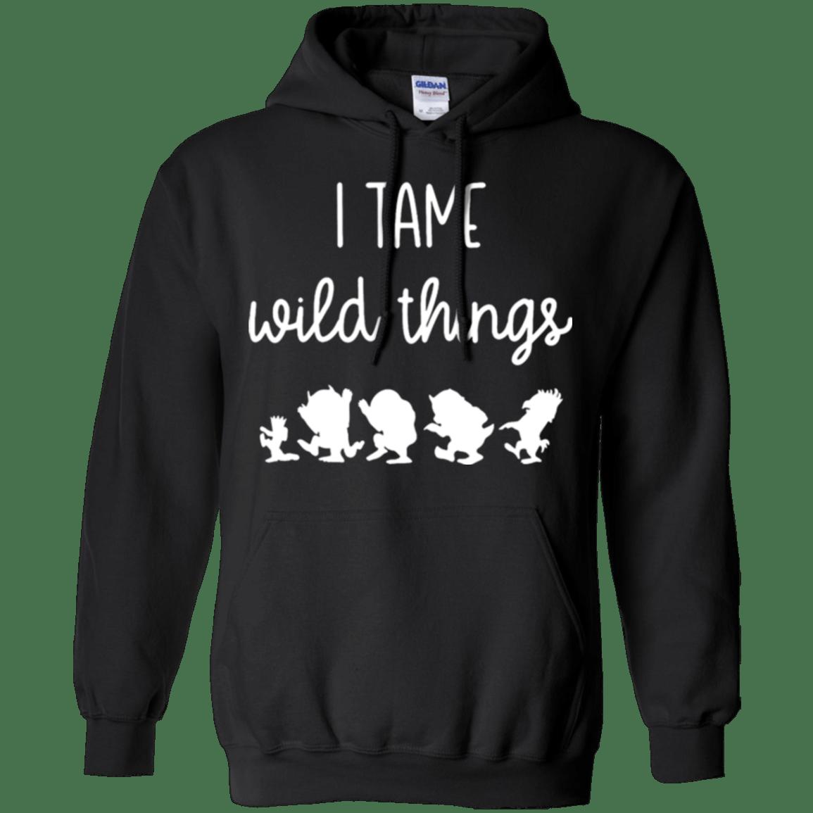 I tame wild things not Stranger Things Hoodie