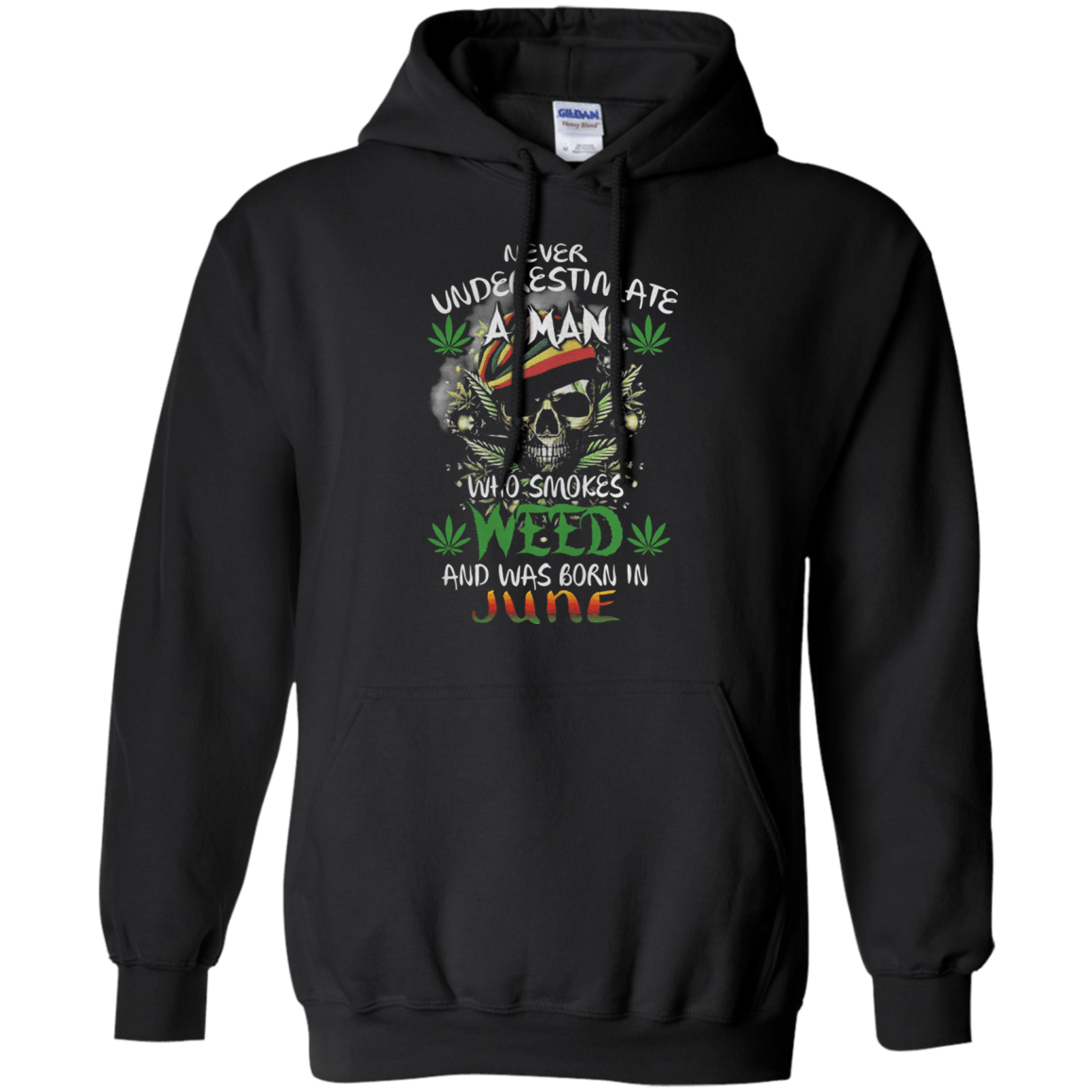 Never underestimate a man who smokes Weed and was born in June Hoodie