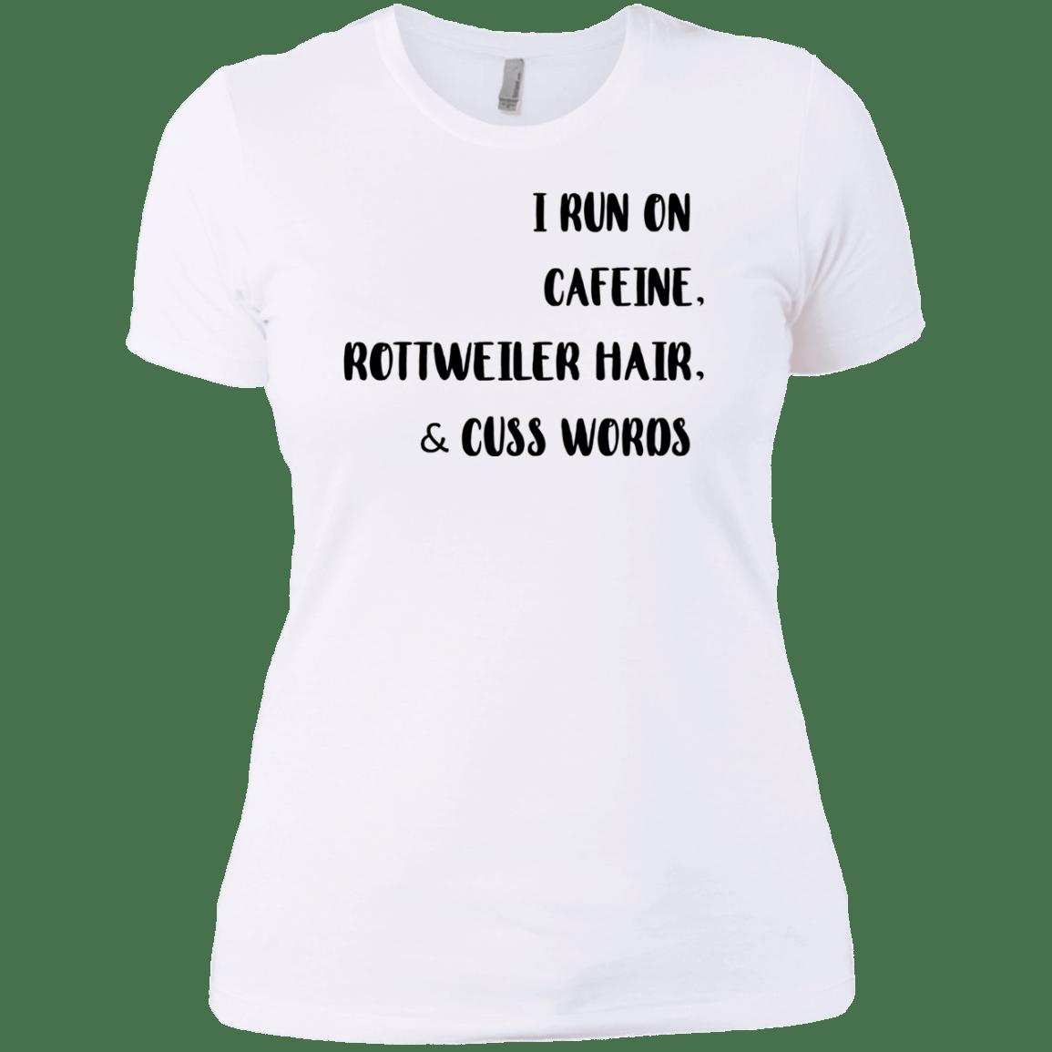 I Run On Cafeine Rottweiler Hair And Cuss Words Shirt Hoodie
