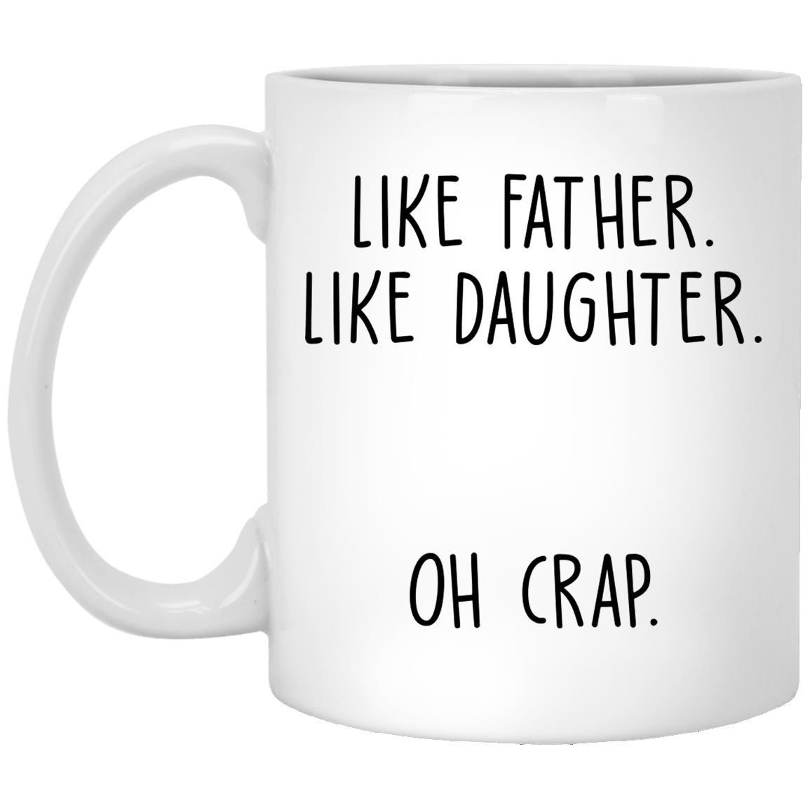 Like Father Like Daughter Mug