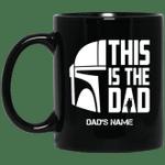 This Is The Dad Mandalorian Custom Name Mug