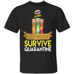 Pringles Helping Me Survive Quarantine T-shirt