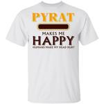 Pyrat Makes Me Happy T-shirt Rum Tee