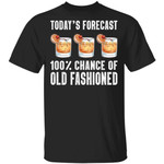 Today's Forecast 100% Old Fashioned T-shirt Cocktail Tee