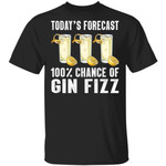 Today's Forecast 100% Gin Fizz T-shirt Cocktail Tee