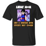 Anime Mom Like A Regular Mom Except Cooler Dragon Ball Shirt Chi Chi