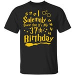 I Solemnly Swear That It's My 37th Birthday T-shirt Harry Potter Tee