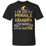 I'm A Muggle Grandpa Sometimes Act Like A Witch T-shirt Harry Potter Tee