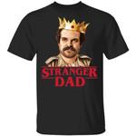 Hopper Stranger Dad T-shirt Stranger Things Father's Day Tee