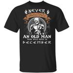 Never Underestimate A December Old Man Mandalorian T-shirt