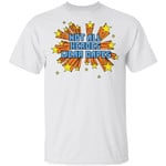 Dr Acton T-shirt Not All Heroes Wear Capes Tee
