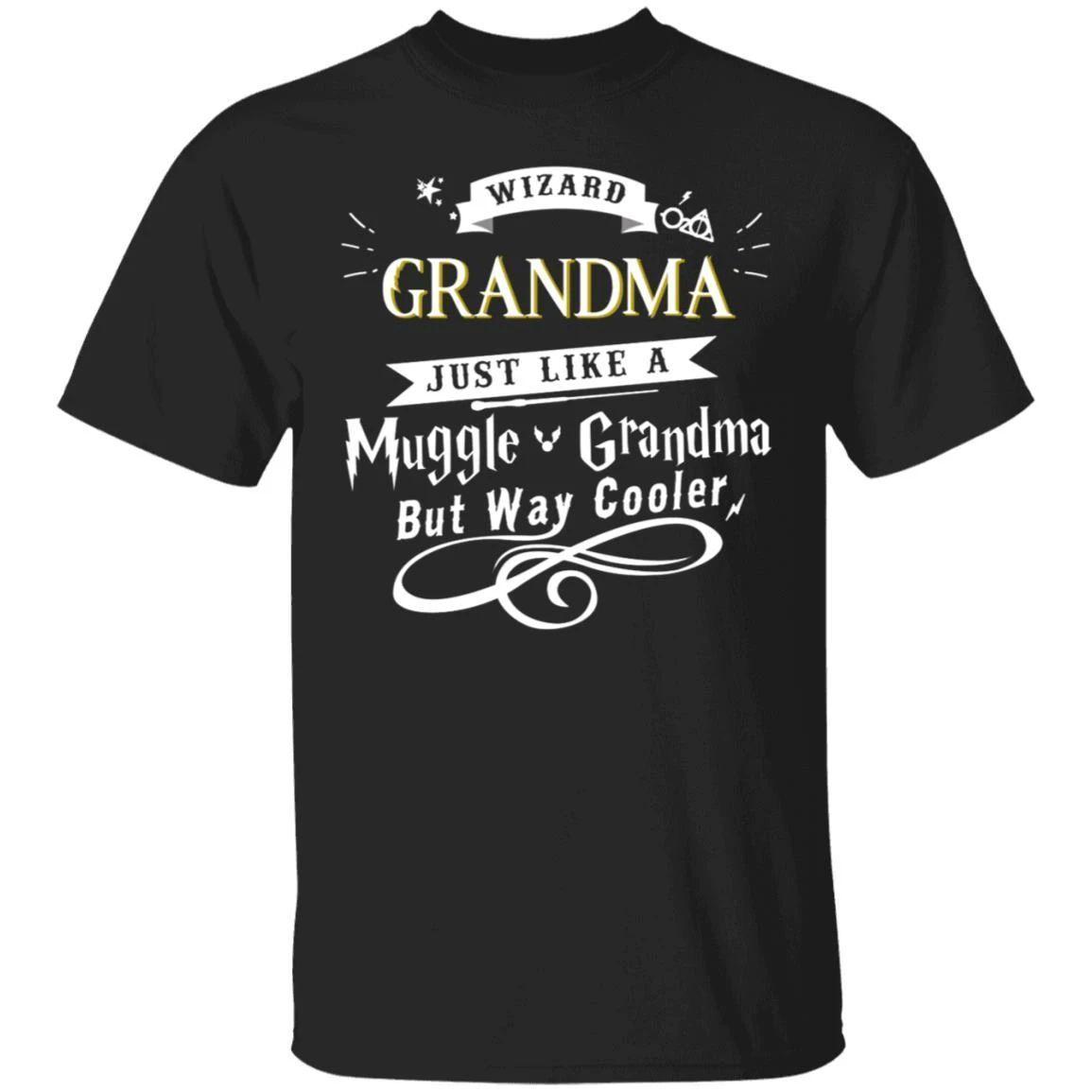 Wizard Grandma Just Like A Muggle Grandma T-shirt Harry Potter Tee