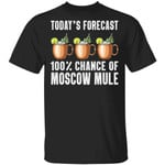 Today's Forecast 100% Moscow Mule T-shirt Cocktail Tee