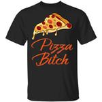 Pizza Bitch T-shirt Fast Food Addict Tee