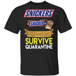 Snickers Helping Me Survive Quarantine T-shirt