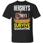 Hershey's Helping Me Survive Quarantine T-shirt