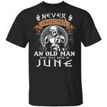 Never Underestimate A June Old Man Mandalorian T-shirt