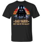 Dad Vader T-shirt Best Dad In The Galaxy Darth Vader Tee