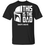 This Is The Dad Mandalorian Custom Name T-shirt