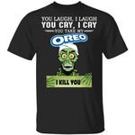Oreo Achmed T-shirt You Take My Snack I Kill You Tee