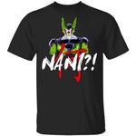 Dragon Ball Cell Nani Shirt Funny Anime Character Tee
