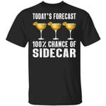 Today's Forecast 100% Sidecar T-shirt Cocktail Tee