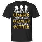 Harry Potter Tee Shirt Study Like Granger Protect Like Weasley Live Like Potter
