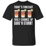 Today's Forecast 100% Dark N Stormy T-shirt Cocktail Tee