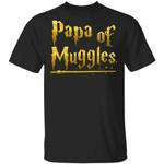 Papa Of Muggles T-shirt Harry Potter Grandpa Tee