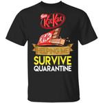 Kit Kat Helping Me Survive Quarantine T-shirt